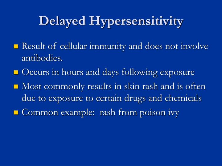 Delayed Hypersensitivity