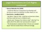 legal restrictions on civil rights continued