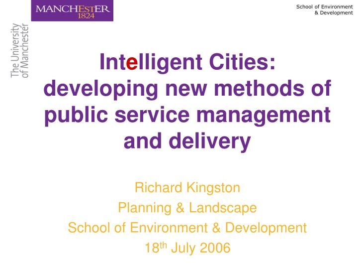 int e lligent cities developing new methods of public service management and delivery