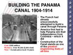 building the panama canal 1904 1914