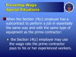 prevailing wage special situations1