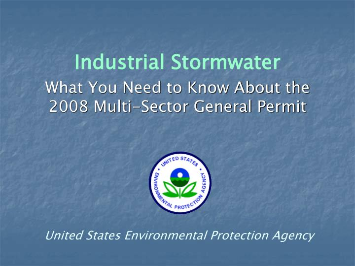 industrial stormwater what you need to know about the 2008 multi sector general permit n.