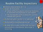 routine facility inspections