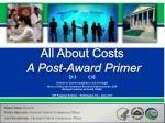 all about costs a post award primer