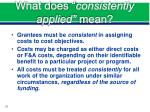 what does consistently applied mean