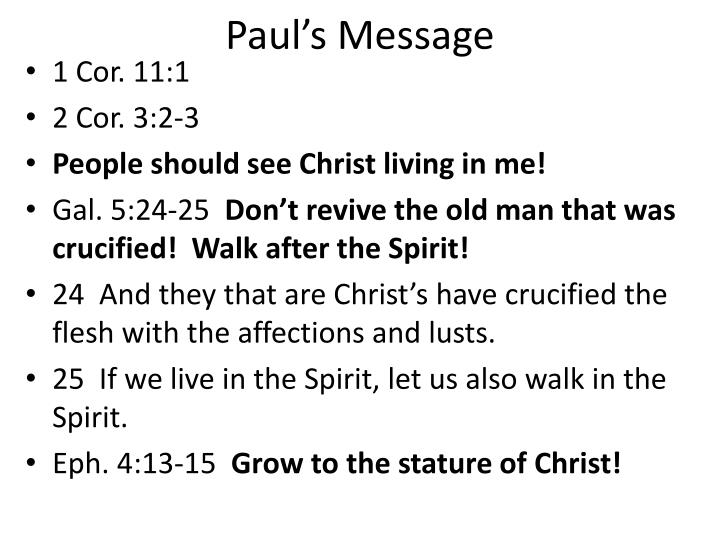 Paul's Message
