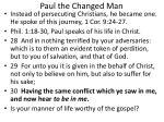 paul the changed man3