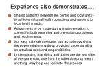 experience also demonstrates