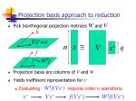 projection basis approach to reduction
