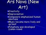 ars nova new art