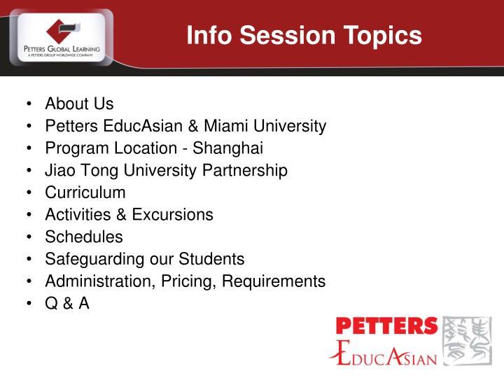 Info Session Topics