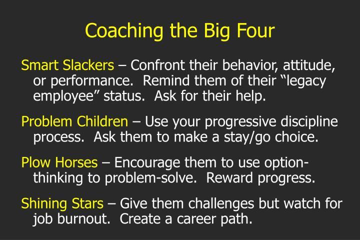 Coaching the Big Four