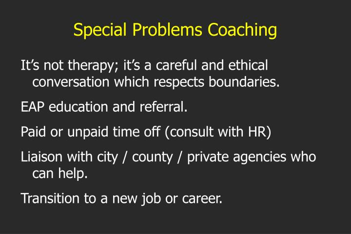 Special Problems Coaching