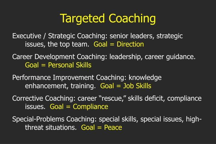 Targeted Coaching