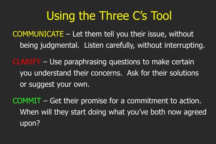 Using the Three C's Tool