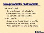 group commit fast commit