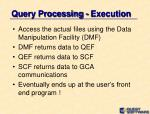 query processing execution