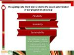 the appropriate rmis tool is vital to the continual evolution of our program by allowing