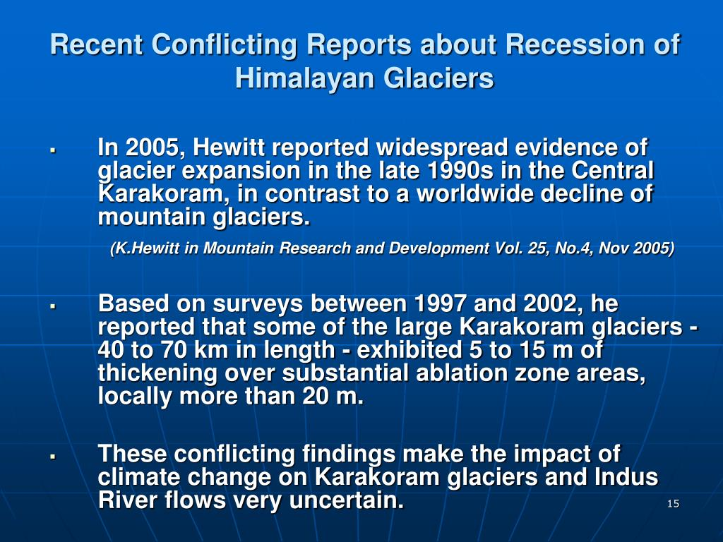 Recent Conflicting Reports about Recession of Himalayan Glaciers