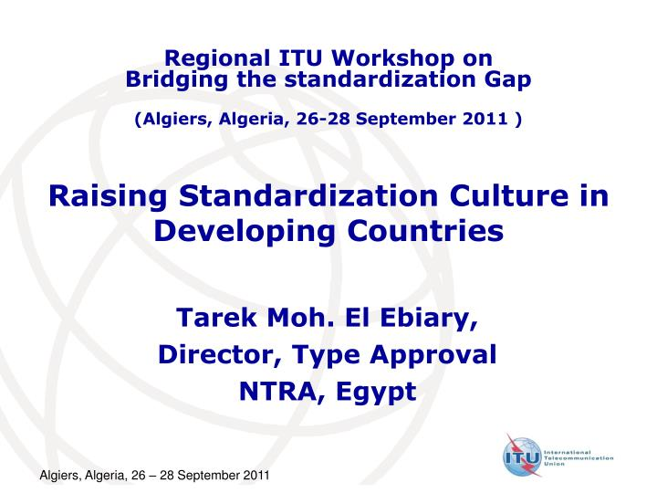 raising standardization culture in developing countries n.