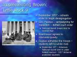 implementing brown little rock 9