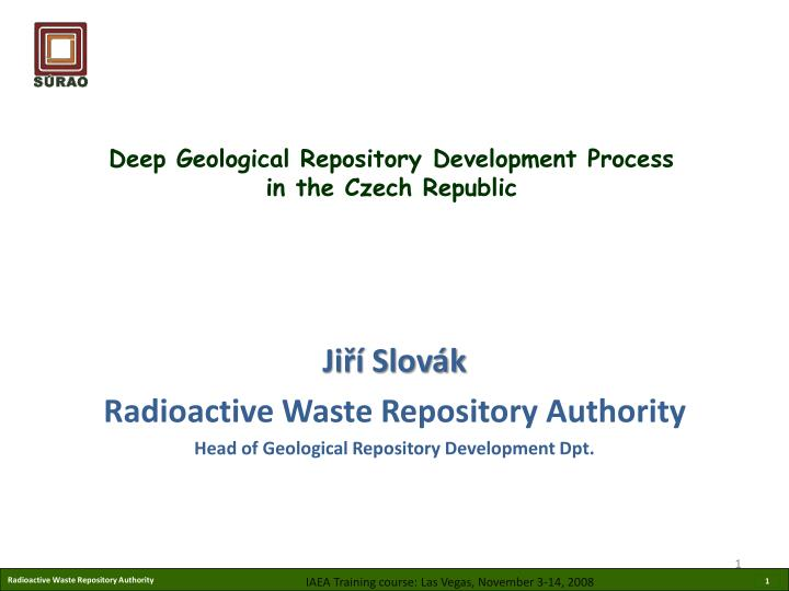 deep geological repository development process in the czech republic n.