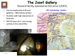 the josef gallery research facility operated by ceg since 2 2007