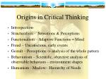 origins in critical thinking