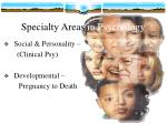 specialty areas in psychology