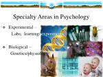 specialty areas in psychology1