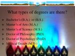 what types of degrees are there