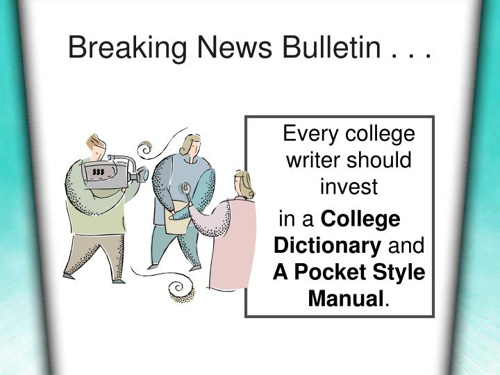 Breaking News Bulletin . . .