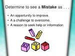 determine to see a mistake as