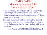 daily faith moment by moment faith trust god today