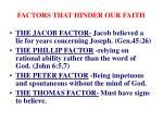 factors that hinder our faith