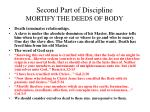 second part of discipline mortify the deeds of body