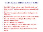 the declaration christ liveth in me