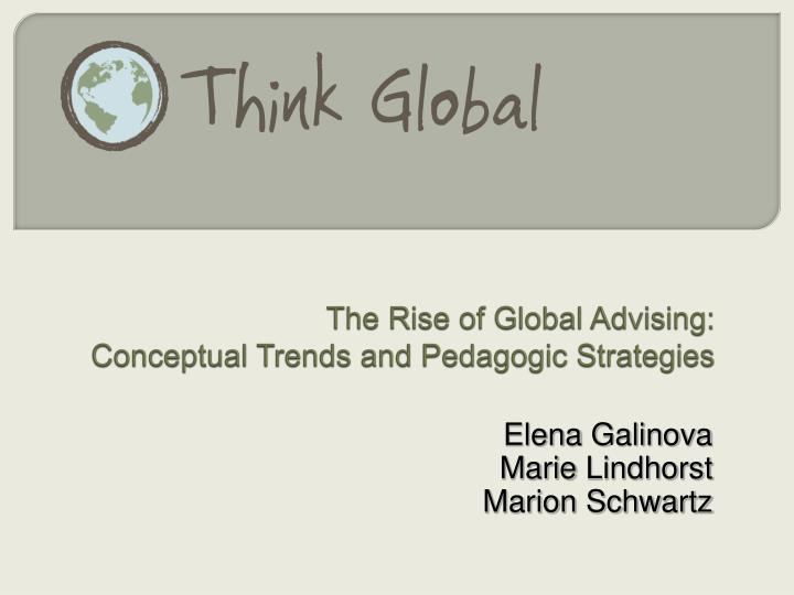 the rise of global advising conceptual trends and pedagogic strategies n.