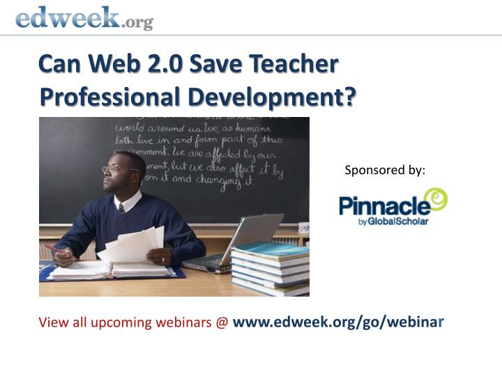 can web 2 0 save teacher professional development