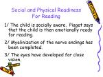 social and physical readiness for reading