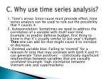 c why use time series analysis