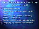 can a natural disaster lead to an epidemic con t