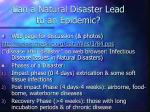 can a natural disaster lead to an epidemic