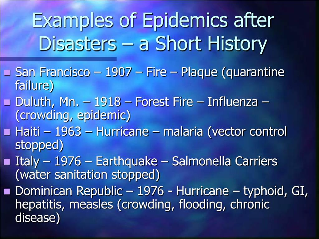 Examples of Epidemics after Disasters – a Short History