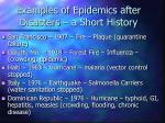 examples of epidemics after disasters a short history