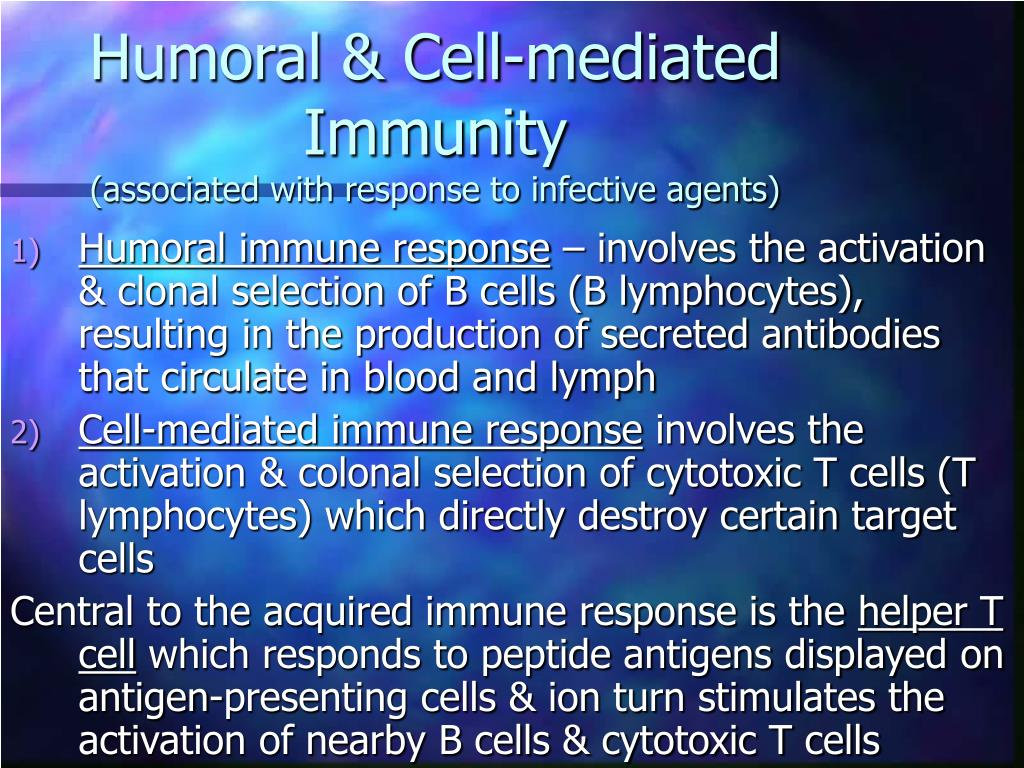 Humoral & Cell-mediated Immunity
