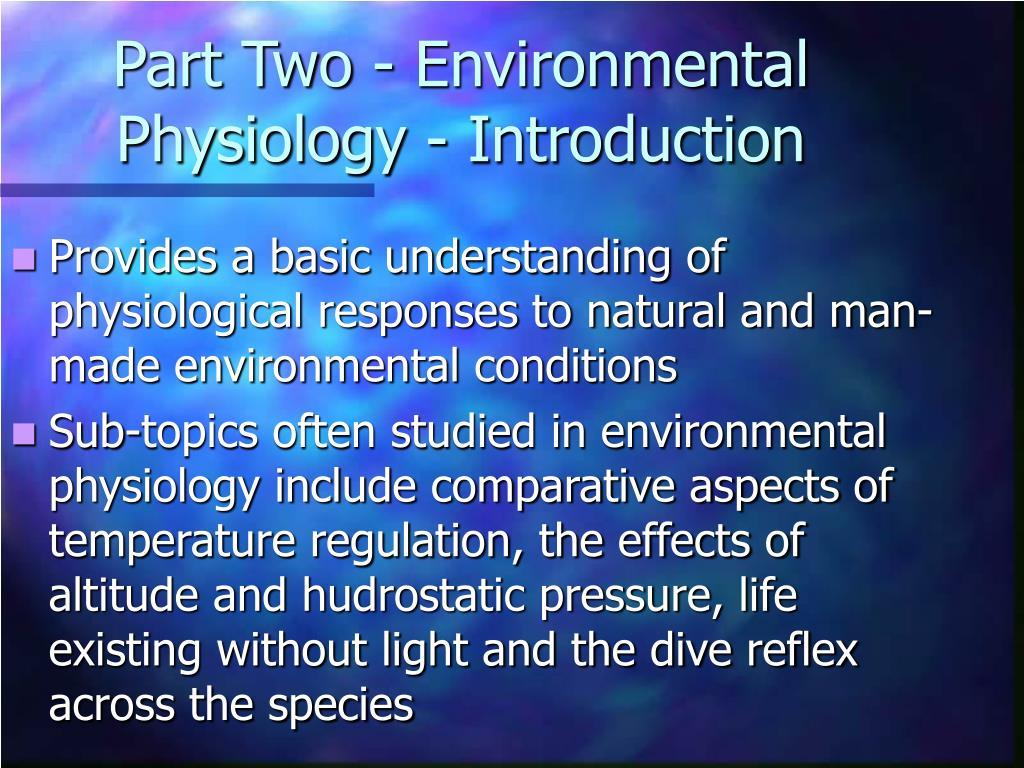 Part Two - Environmental Physiology - Introduction