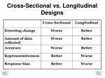 cross sectional vs longitudinal designs