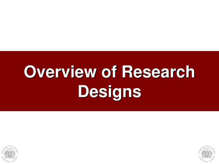 overview of research designs n.