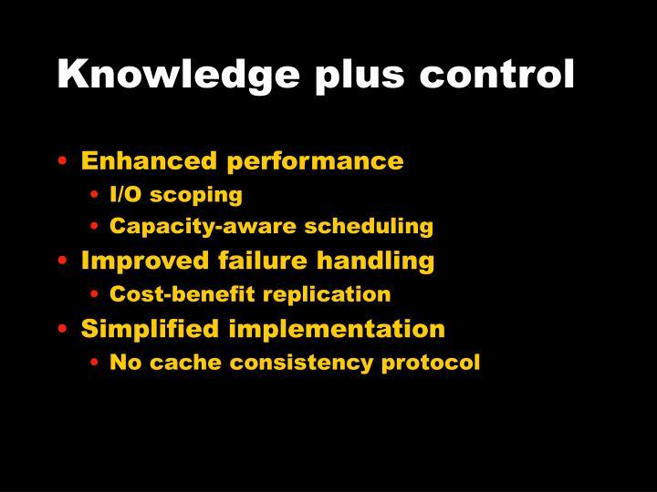 Knowledge plus control